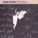 David Bowie Golden Years / Can You Hear Me