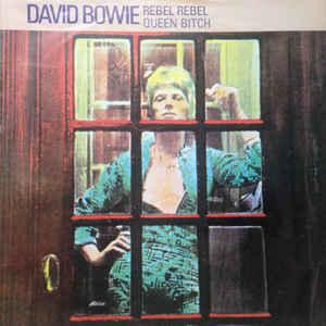 David Bowie Rebel Rebel / Queen Bitch
