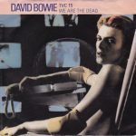 David Bowie TVC 15 / We Are The Dead