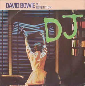 David Bowie DJ / Repetition