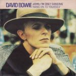 David Bowie John I'm Only Dancing / Hang On To Yourself