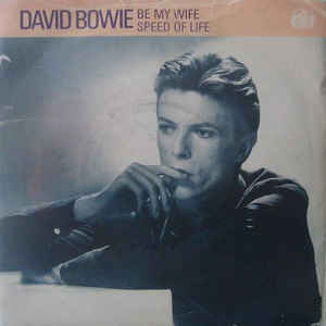 David Bowie Be My Wife / Speed Of Life