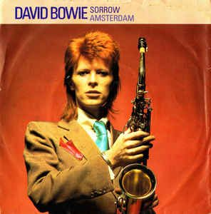 David Bowie Sorrow / Amsterdam