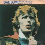 David Bowie Knock On Wood / Panic In Detroit