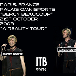 David Bowie 2003-10-21 Paris ,Palais Omnisports de Paris-Bercy - Bercy Beaucoup - SQ 8,5