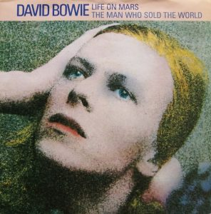 David Bowie Life On Mars / The Man Who Sold The World