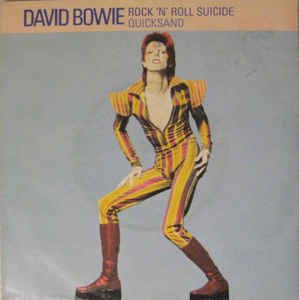 David Bowie Rock and Roll Suicide / Quicksand