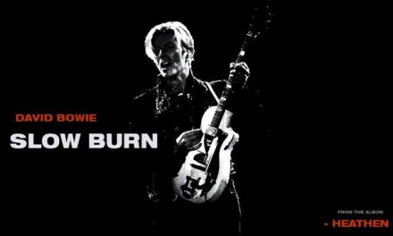 Video : David Bowie Slow Burn – Experimental full version of the video