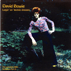 David Bowie Layin' On Lectric Dreams (The Complete BBC Sessions Part 5) - SQ 8,5