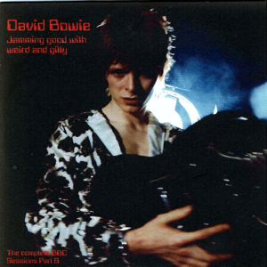 David Bowie Jamming Good With Weird And Gilly (The Complete BBC Sessions Part 6) - SQ 8,5
