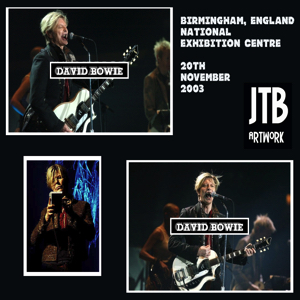 David Bowie 2003-11-20 Birmingham ,National Exhibition Centre - SQ 9