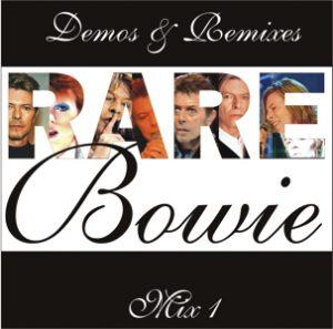 David Bowie Demos & Remixes Mix 1 - SQ 9,5