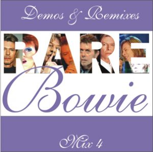 David Bowie Demos & remixes disc 4