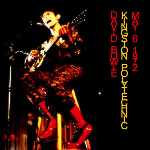David Bowie 1972-05-06 London ,Kingston Polytechnic - Live At Kingston Polytechnic (2) - (Diedrich) - SQ 7,5