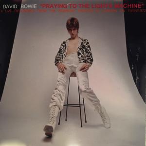 David Bowie 1972-08-19 London ,The Rainbow Theatre - Praying To The Light Machines - (Diedrich) - SQ -8