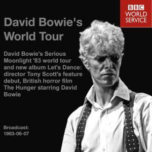 David Bowie 1983-06-07 BBC World Service - David Bowie's World Tour - SQ 10