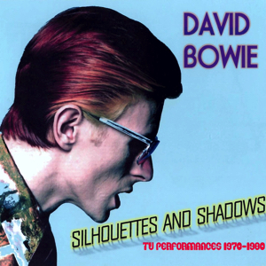 David Bowie Silhouettes & Shadows (TV Performance - 1970-1980) - SQ 8-9
