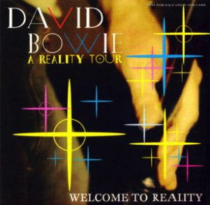 David Bowie 2004-03-08 Tokyo ,Nippon Budokan Hall - Welcome To Reality - SQ -9