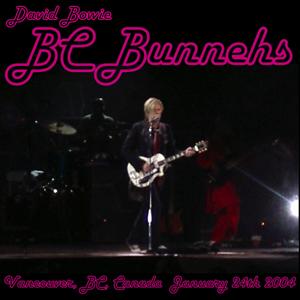 David Bowie 2004-01-24 Vancouver ,General Motors Bowl Dome - BC Bunnehs - SQ 8,5