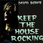 David Bowie 2004-05-19 Milwaukee ,Milwaukee Theatre - Keep The House Rocking - SQ 8,5