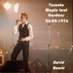 David Bowie 1976-02-26 Toronto ,Maple Leaf Gardens (Remaster) - SQ 8