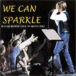 David Bowie 2002-09-27 Bonn ,Museumsplatz – We Can Sparkle – SQ 9