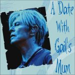 David Bowie 2004-03-29 Philadelphia ,Wachovia Center – A Date With Gail's Mum –  SQ 8,5