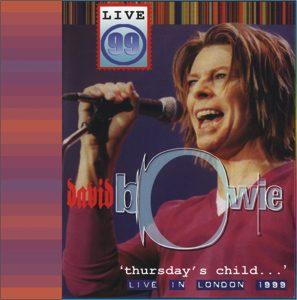 David Bowie 1999-12-02 London ,The Astoria - Thursday's Child - (Soundboard) - SQ 9