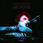 David Bowie 1973-07-03 London ,Hammersmith Odeon - My Death - (SB) - SQ 9