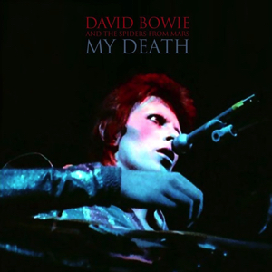 David Bowie 1973-07-03 London ,Hammersmith Odeon - My Death - (SB) - SQ 9