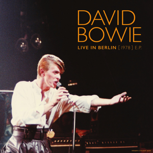 David Bowie 1978-05-16 Berlin ,Deutschlandhalle - Live in Berlin - (1978) EP (3 tracks) - SQ 9,5