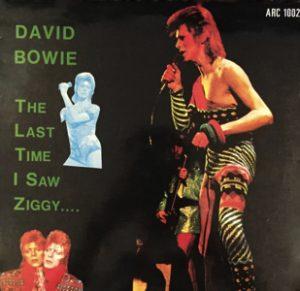 David Bowie 1973-07-03 London , Hamersmith Odeon - The Last Time I Saw Ziggy…. (Vinyl) - SQ 8,5