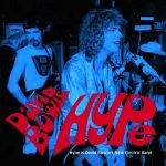 Hype is David Bowie new Electric Band - BBC Sessions 1970 - SQ 8,5