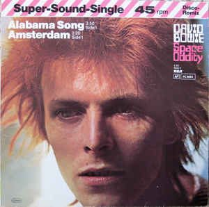 David Bowie ‎– Alabama Song / Amsterdam / Space Oddity