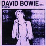 David Bowie 1974-07-16 Boston ,Music Hall - Subway 1974 - (silver cd) - SQ -8