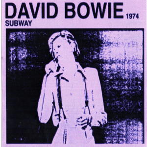 David Bowie 1974-07-16 Boston ,Music Hall - Subway 1974 - (silver cd) - SQ -8