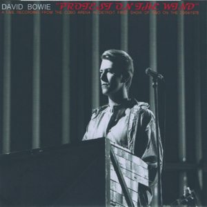 David Bowie 1978-04-20 Detroit ,Michigan Cobo Arena - Protest On The Wind - SQ 8+