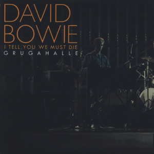 David Bowie 1978-05-18 Essen ,Gruga Halle - I Tell You We Must Die - SQ 8,5