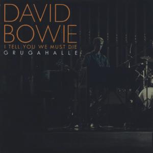 David Bowie 1978-05-18 Essen ,Gruga Halle - I Tell You We Must Die - SQ 8,5