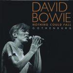 David Bowie 1978-06-04 Gothenburg ,Scandinavium – Nothing Could Fall – 8+