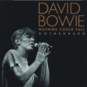 David Bowie 1978-06-04 Gothenburg ,Scandinavium - Nothing Could Fall - 8+
