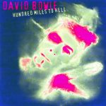 David Bowie 1996-02-18 Rennes ,Salle Expos ,Aeroport - Hundred Miles To Hell - SQ 8+