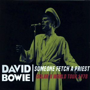 David Bowie 1978-04-05 Oakland ,Coliseum Arena - Someone Fetch A Priest - SQ 7,5