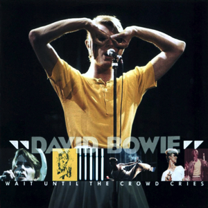 David Bowie 1978-05-22 Wien ,Stadthalle - Wait Until The Crowd Cries - SQ 8+