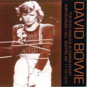 David Bowie 1974-11-15 Boston ,Music Hall - Star Machine Is Coming Down - SQ 7,5
