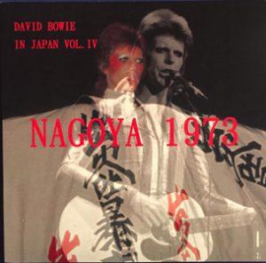 David Bowie 1973-04-12 Nagoya, Kokusai Tenji Kaikan - In Japan Vol. IV - Nagoya 1973 - SQ 6+