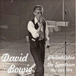 David Bowie 1974-11-24 Philadelphia ,Spectrum Theater - Philadelphia The Spectrum - (Version. 2) - SQ 6+