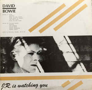 David Bowie – J.R. Is Watching You