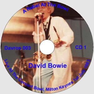 DAVID-BOWIE-A-REBEL-AT-THE-BOWL-CD 1 - Inlet