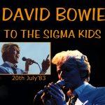 David Bowie 1983-07-20 Philadelphia ,Spectrum Arena – To The Sigma Kids – SQ 7
